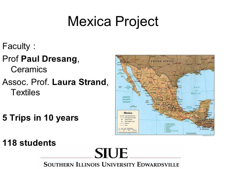 Mexica Project Faculty : Prof Paul Dresang, Ceramics Assoc.