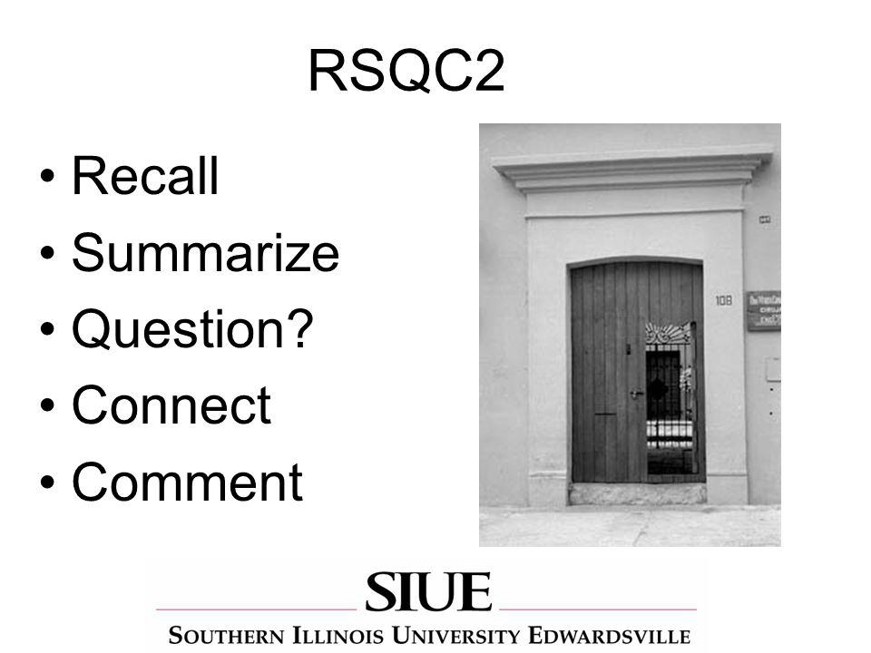 RSQC2 Recall Summarize Question Connect Comment