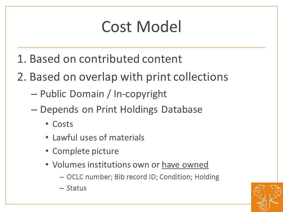 Cost Model 1. Based on contributed content 2.