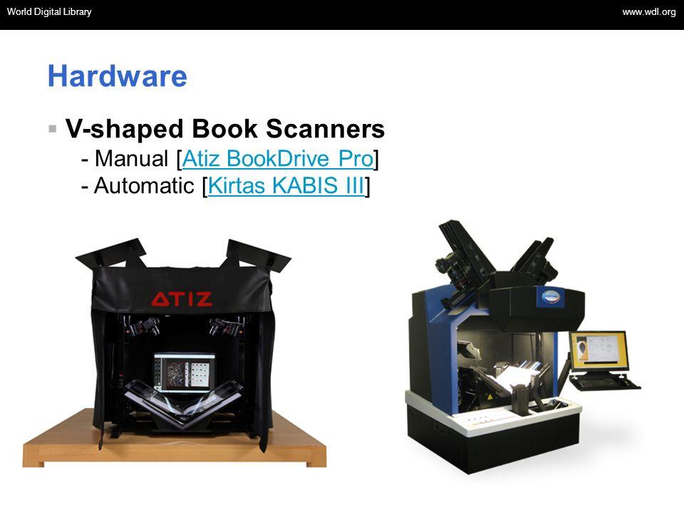 World Digital Library www.wdl.org OSI | WEB SERVICES World Digital Library www.wdl.org Hardware V-shaped Book Scanners - Manual [Atiz BookDrive Pro]At