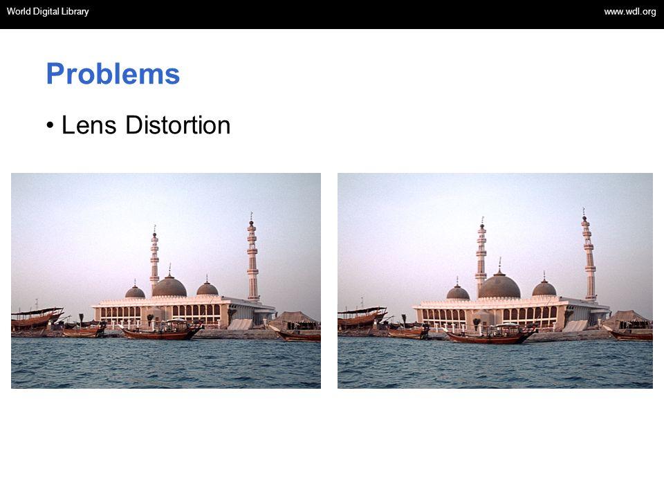 World Digital Library www.wdl.org OSI | WEB SERVICES World Digital Library www.wdl.org Problems Lens Distortion