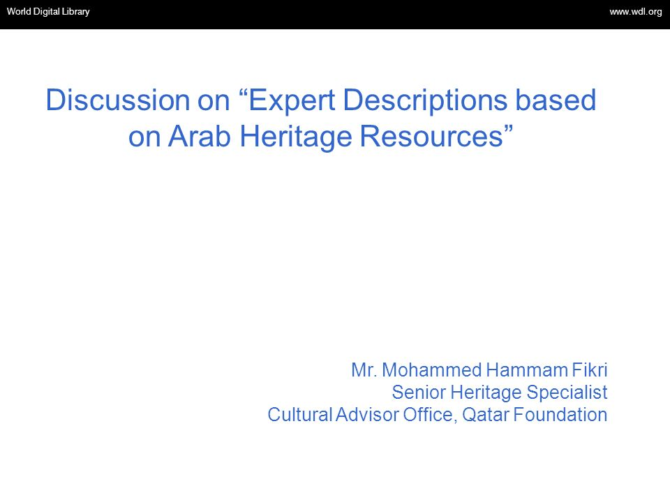 OSI | WEB SERVICES Discussion on Expert Descriptions based on Arab Heritage Resources Mr.