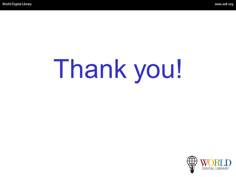 OSI | WEB SERVICES Thank you! World Digital Library www.wdl.org