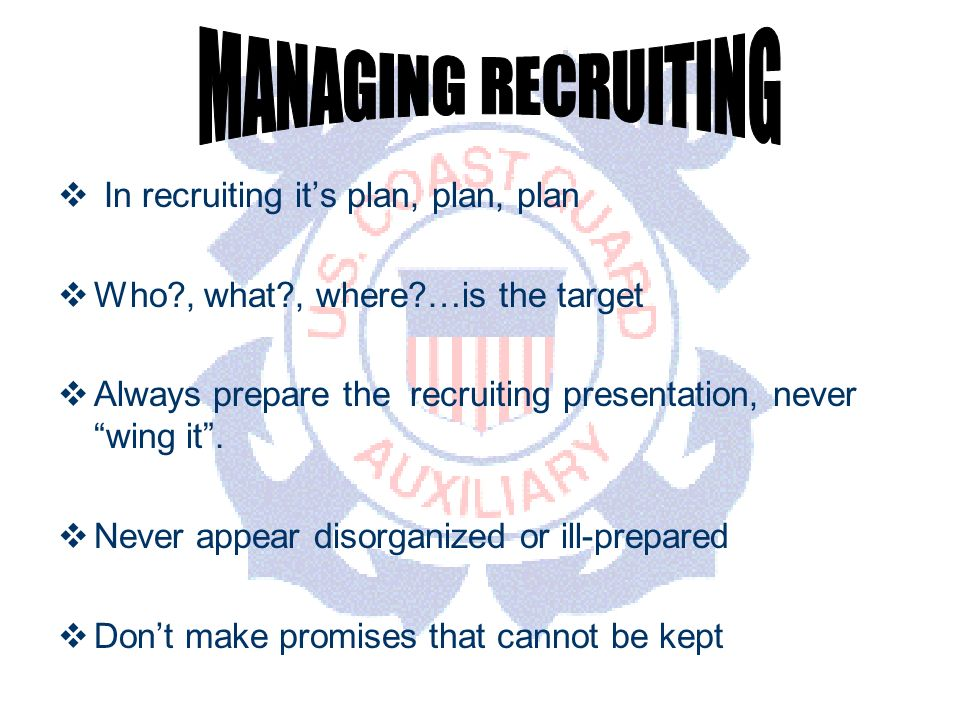 DEPARTMENT OF PERSONNEL In recruiting its plan, plan, plan Who , what , where …is the target Always prepare the recruiting presentation, never wing it.
