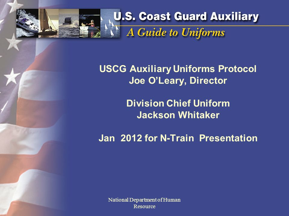 Topics: Looking good Uniforms / Appearance Grooming Protocol National Department of Human Resource
