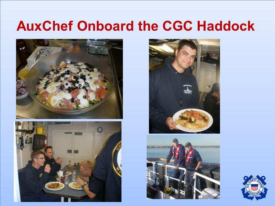 AuxChef Onboard the CGC Haddock