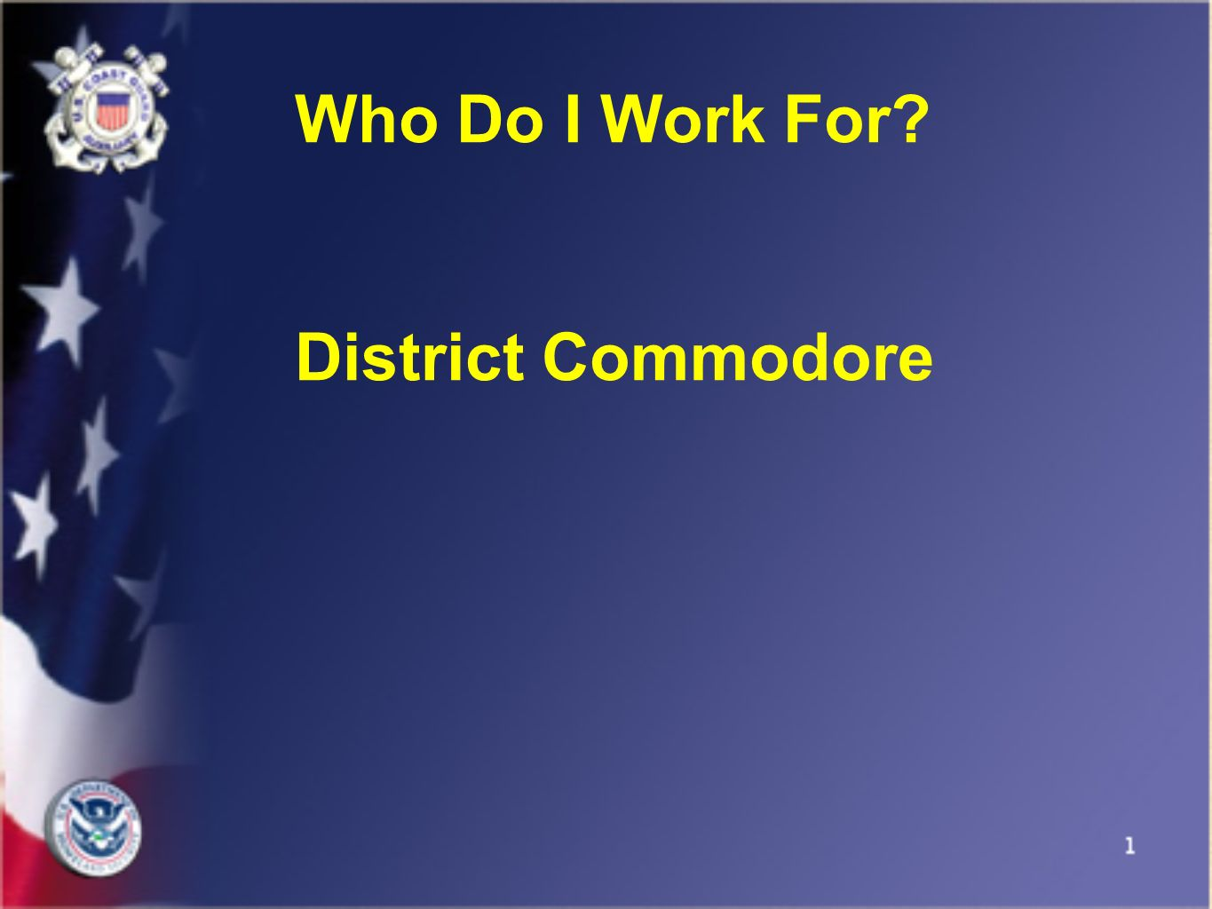 Who Do I Work For District Commodore