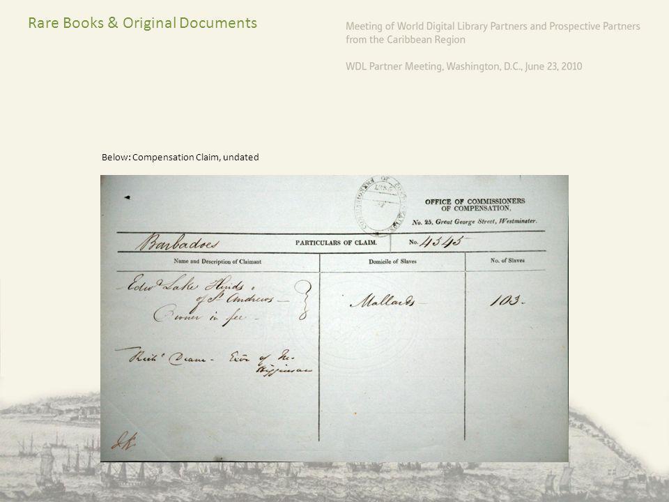 Rare Books & Original Documents Below: Compensation Claim, undated