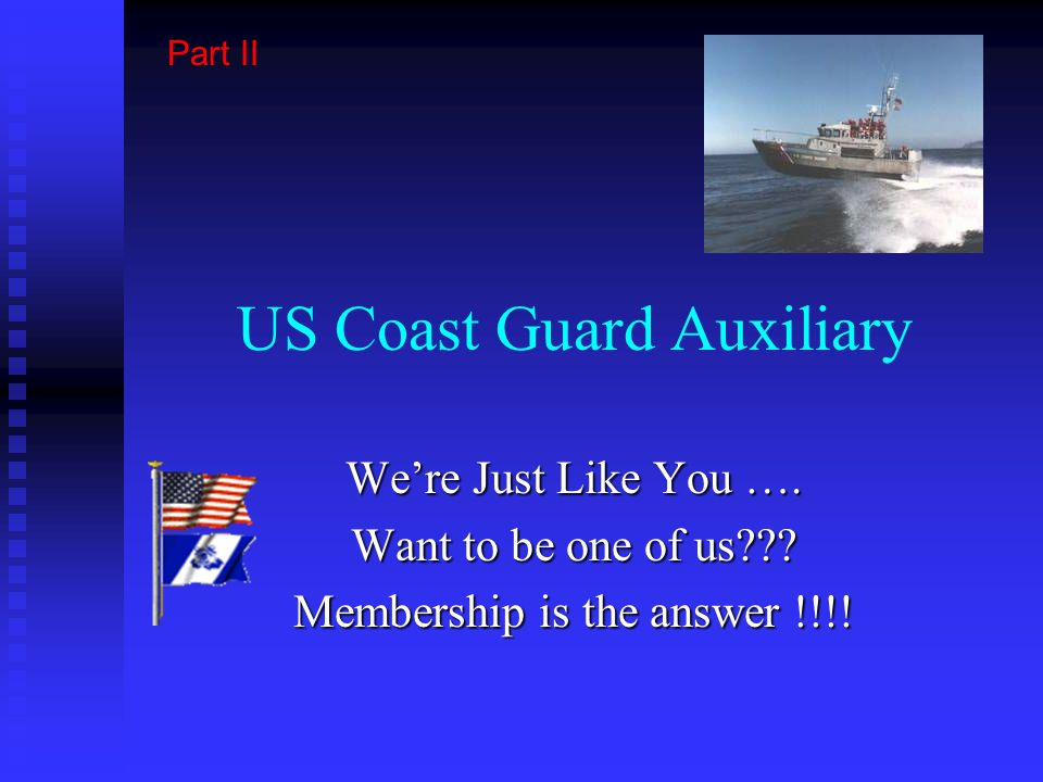 US Coast Guard Auxiliary Welcome Back !!