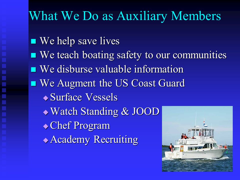 US Coast Guard Auxiliary Were Just Like You …. Want to be one of us .