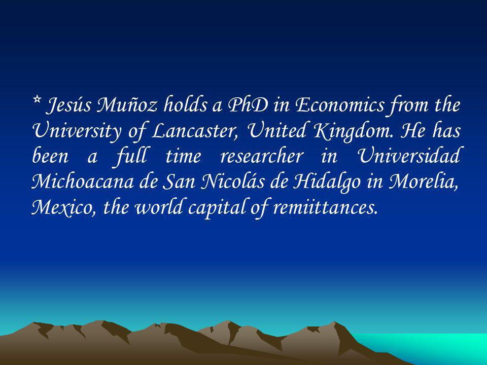 * Jesús Muñoz holds a PhD in Economics from the University of Lancaster, United Kingdom.