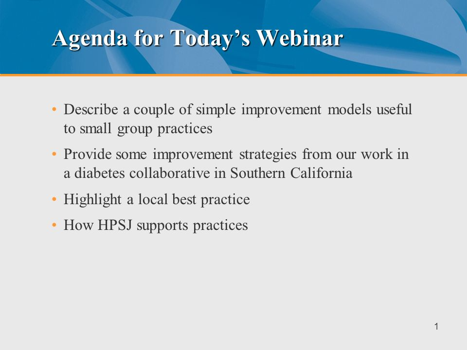 From the Frontline of Care Improvement – How to do it Right Webinar #3 - Diabetes Care Improvement Series Chris Cammisa, MD. Medical Consultant, Calif