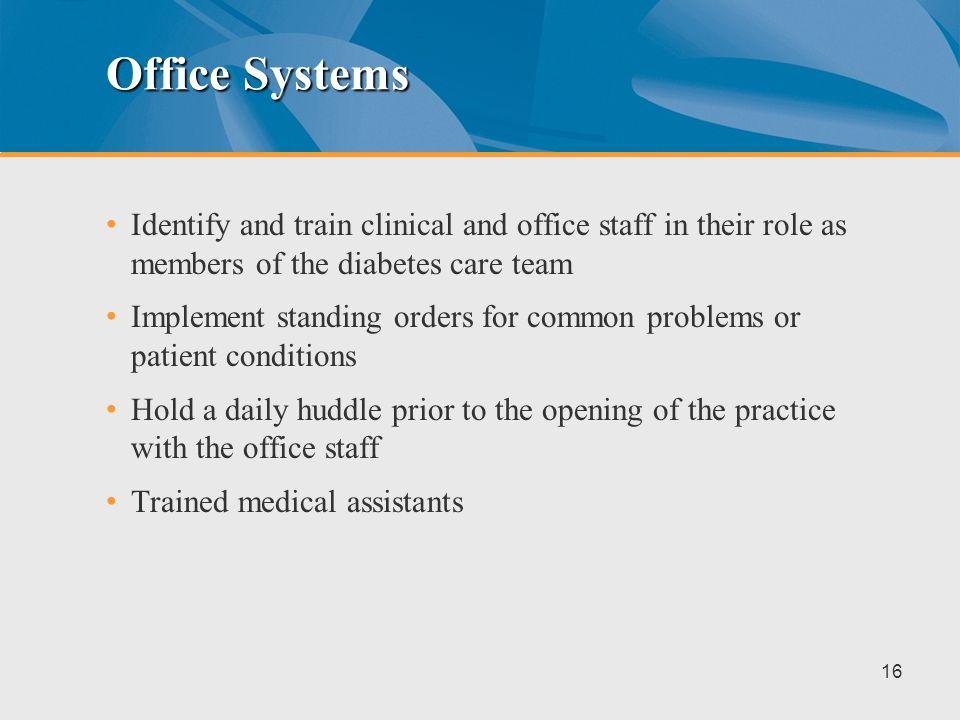 Systems and Process Improvement What follows are suggestions to reorganize the practice The practice and the patient visit provide opportunities for i