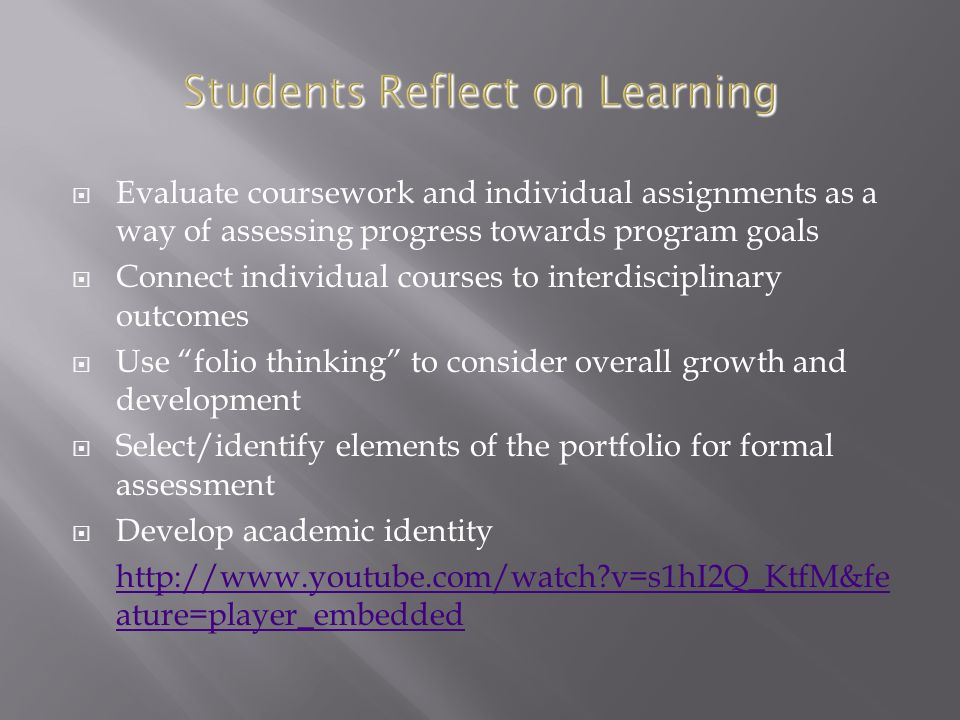 Evaluate coursework and individual assignments as a way of assessing progress towards program goals Connect individual courses to interdisciplinary ou