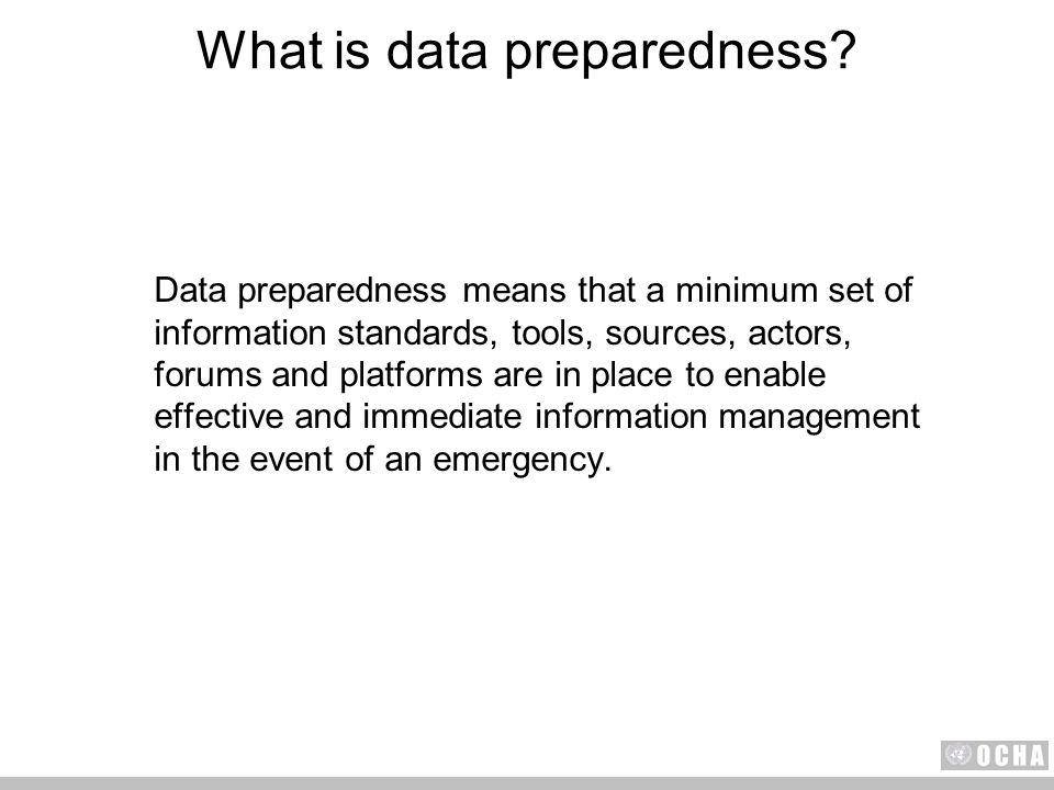 What is data preparedness.