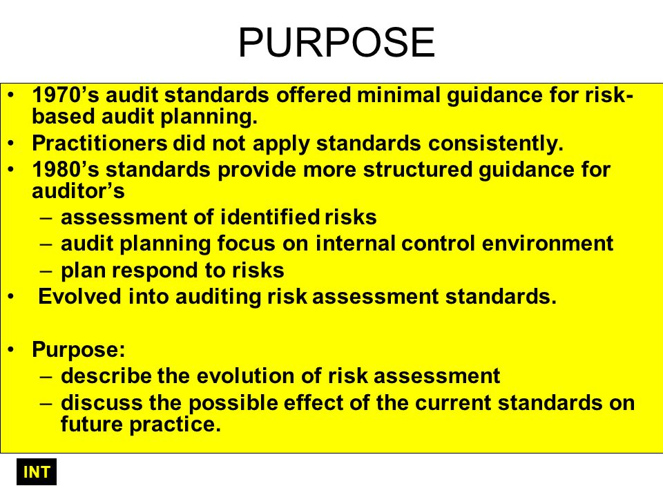 PURPOSE 1970s audit standards offered minimal guidance for risk- based audit planning.
