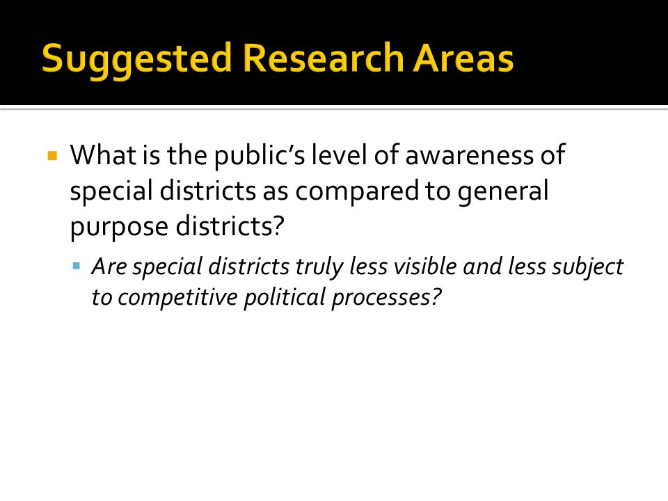 What is the publics level of awareness of special districts as compared to general purpose districts.