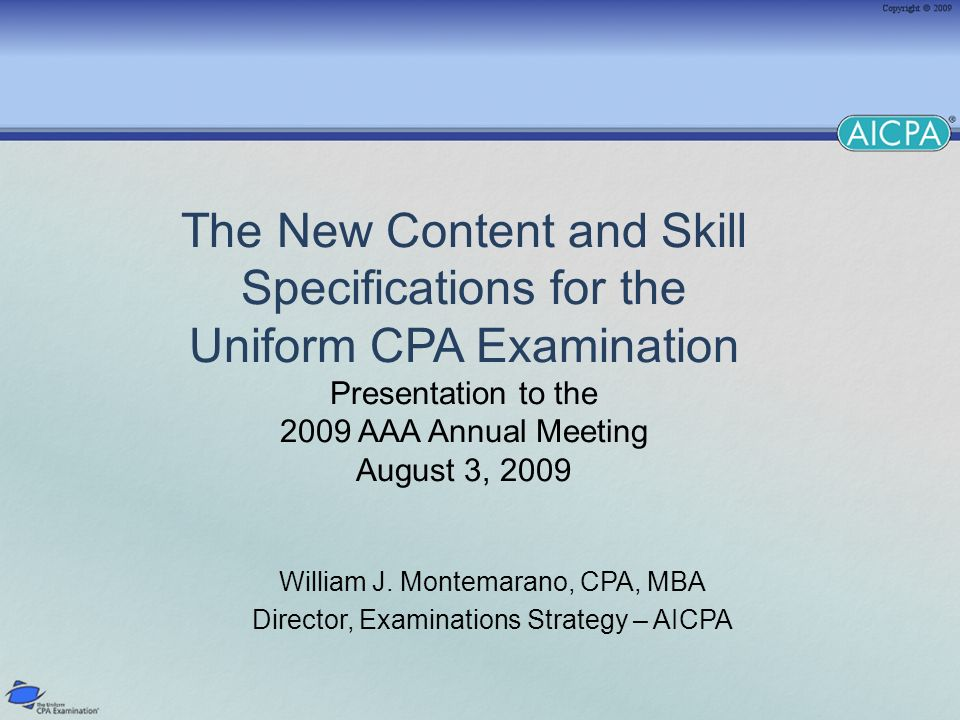 2 Agenda Overview of the Exam Background & Purpose of CSOs The 2008 Practice Analysis Exposure Draft IFRS on the CPA Exam New CSOs
