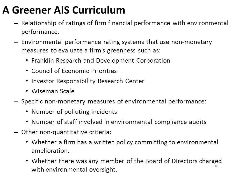 A Greener AIS Curriculum – Relationship of ratings of firm financial performance with environmental performance. – Environmental performance rating sy