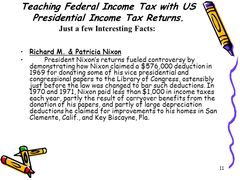 11 Teaching Federal Income Tax with US Presidential Income Tax Returns.