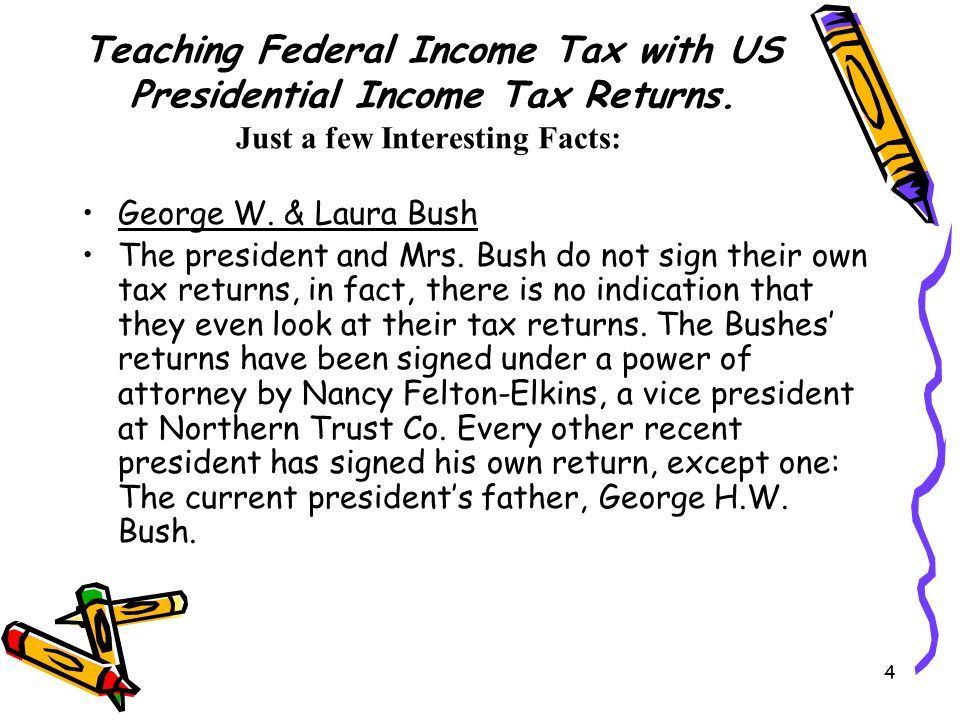 4 Teaching Federal Income Tax with US Presidential Income Tax Returns.