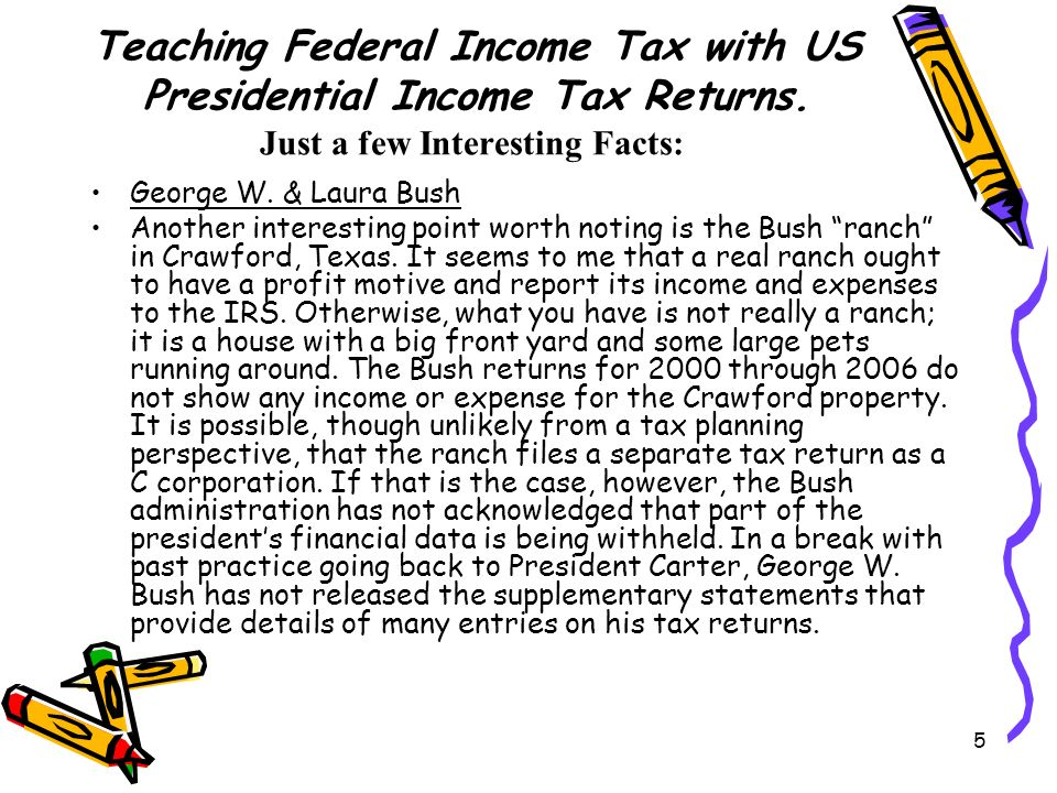 5 Teaching Federal Income Tax with US Presidential Income Tax Returns.