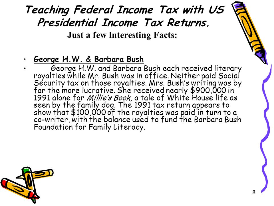 8 Teaching Federal Income Tax with US Presidential Income Tax Returns.