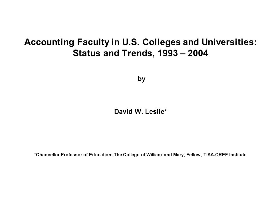 Accounting Faculty in U.S. Colleges and Universities: Status and Trends, 1993 – 2004 by David W.