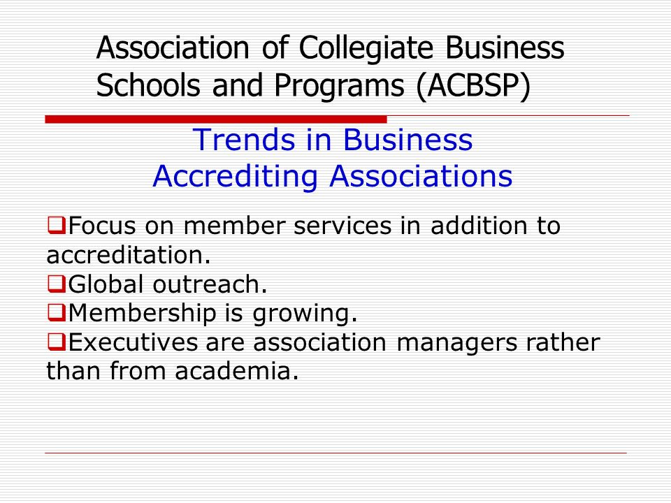 Focus on member services in addition to accreditation.