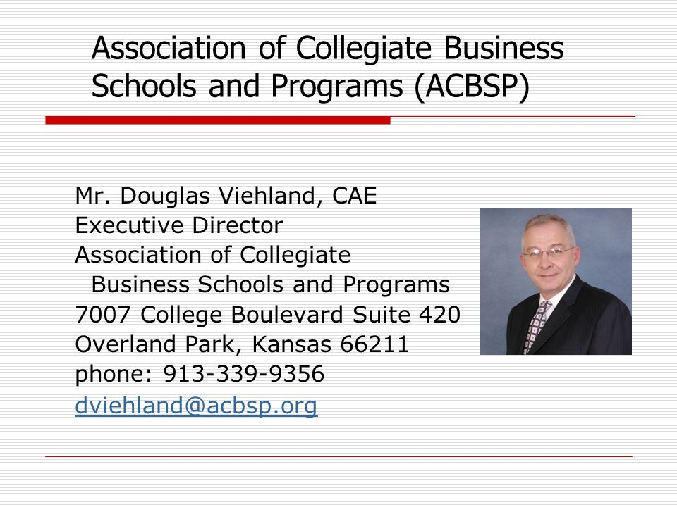Association of Collegiate Business Schools and Programs (ACBSP) Mr.