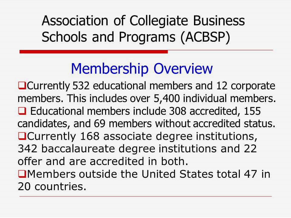 Membership Overview Currently 532 educational members and 12 corporate members.