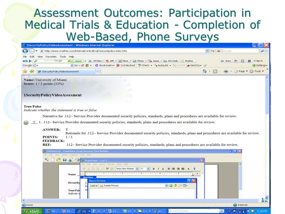 Assessment Outcomes: Participation in Medical Trials & Education - Completion of Web-Based, Phone Surveys 12