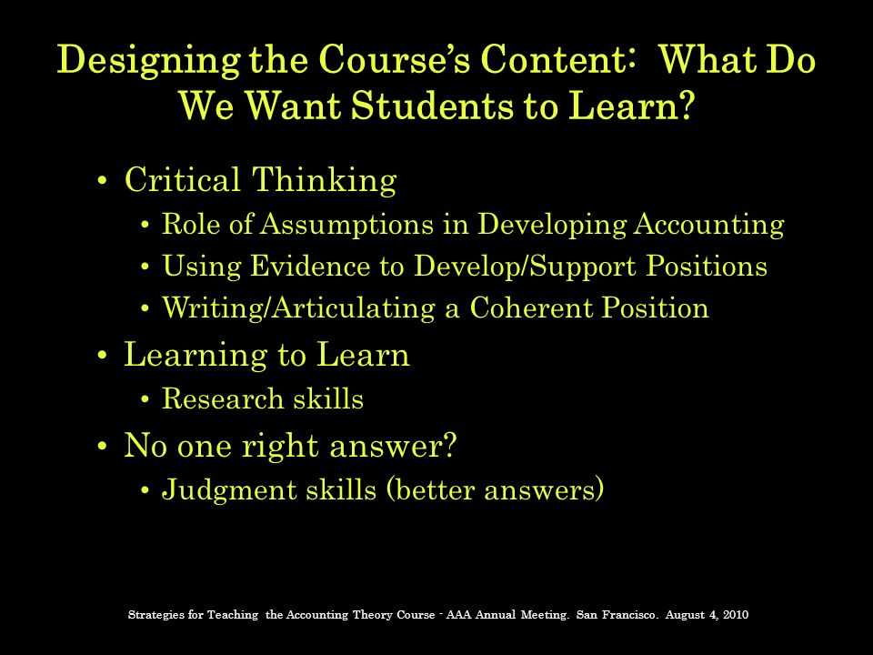 Designing the Courses Content: What Do We Want Students to Learn.