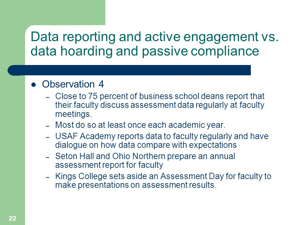 22 Data reporting and active engagement vs.