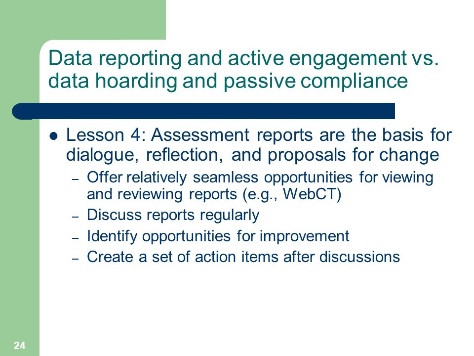 24 Data reporting and active engagement vs.