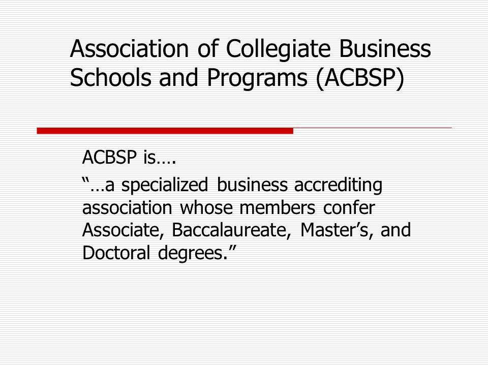 ACBSP is….