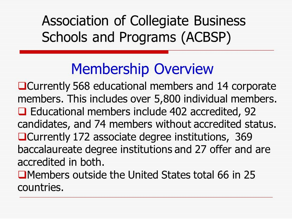 Membership Overview Currently 568 educational members and 14 corporate members.