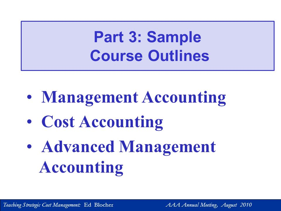 Teaching Strategic Cost Management: Ed Blocher AAA Annual Meeting, August 2010 Educational Resource: Tartan Manufacturing Case Key Issues: Tartan emph