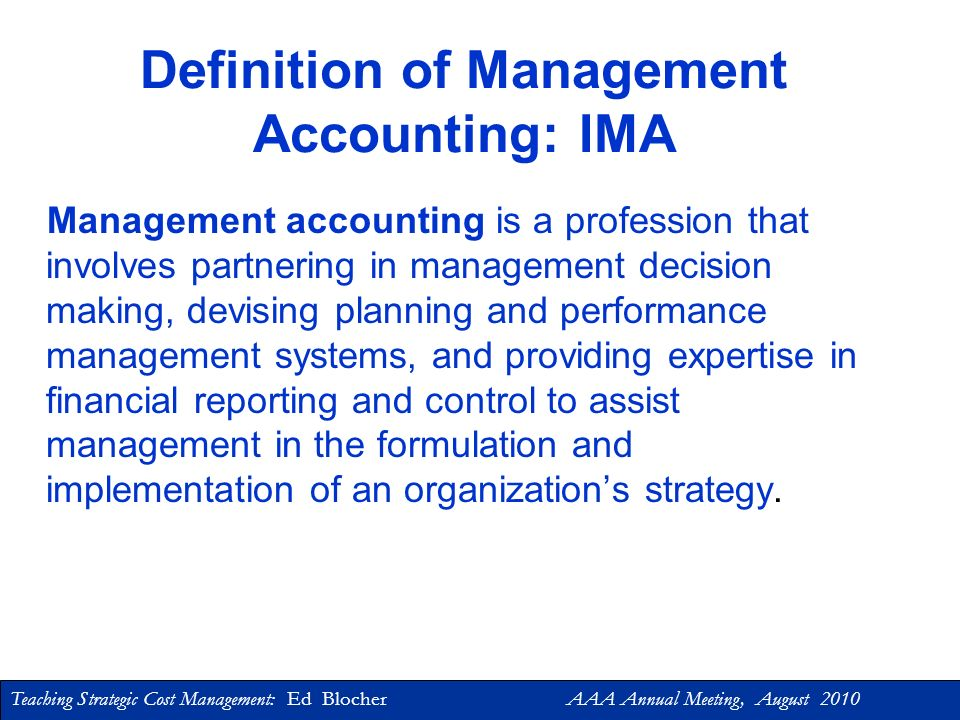 Teaching Strategic Cost Management: Ed Blocher AAA Annual Meeting, August 2010 Consequences of Lack of Strategic Cost-Management Information Decision-