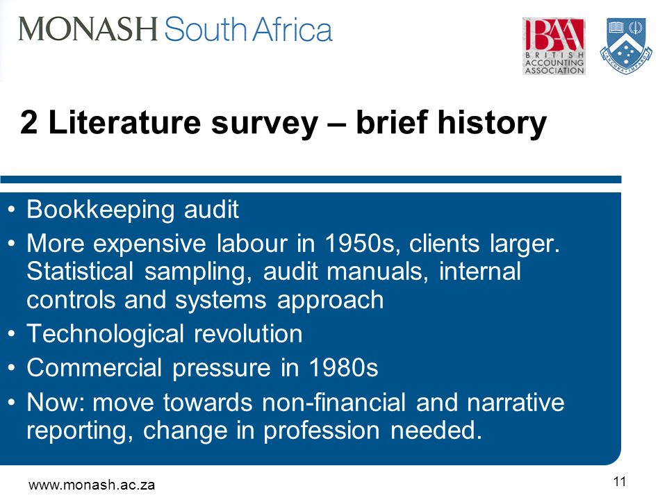 Literature survey – brief history Bookkeeping audit More expensive labour in 1950s, clients larger.
