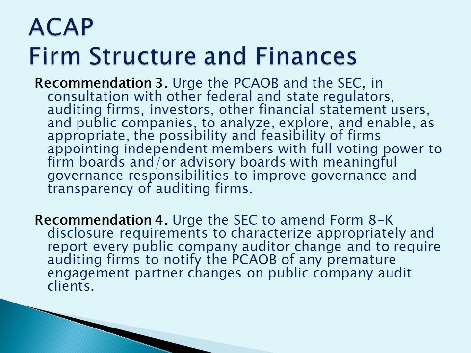 Recommendation 3. Urge the PCAOB and the SEC, in consultation with other federal and state regulators, auditing firms, investors, other financial stat