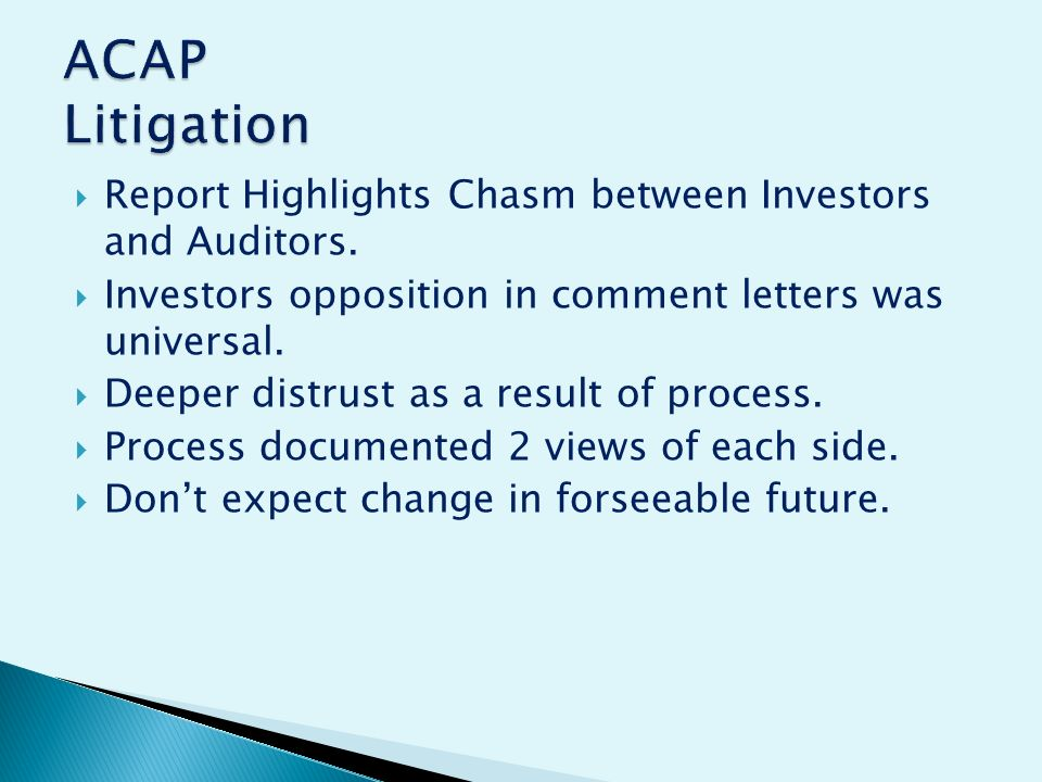 Report Highlights Chasm between Investors and Auditors.