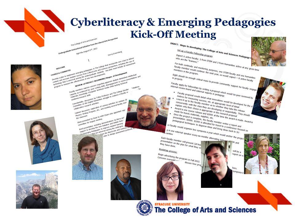 Cyberliteracy & Emerging Pedagogies Kick-Off Meeting