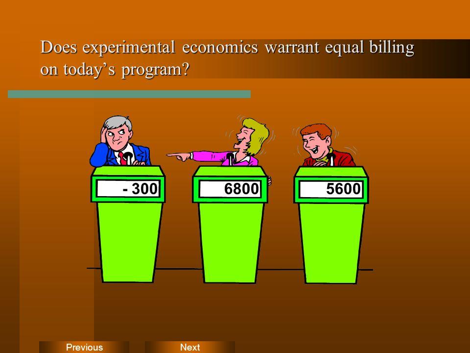 NextPrevious Does experimental economics warrant equal billing on todays program - 30068005600