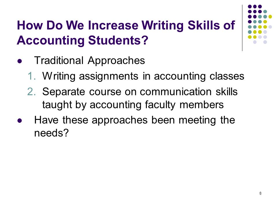 8 How Do We Increase Writing Skills of Accounting Students.