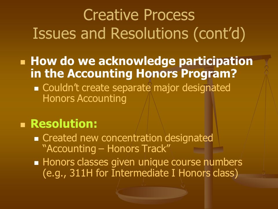 How do we acknowledge participation in the Accounting Honors Program? Couldnt create separate major designated Honors Accounting Resolution: Created n