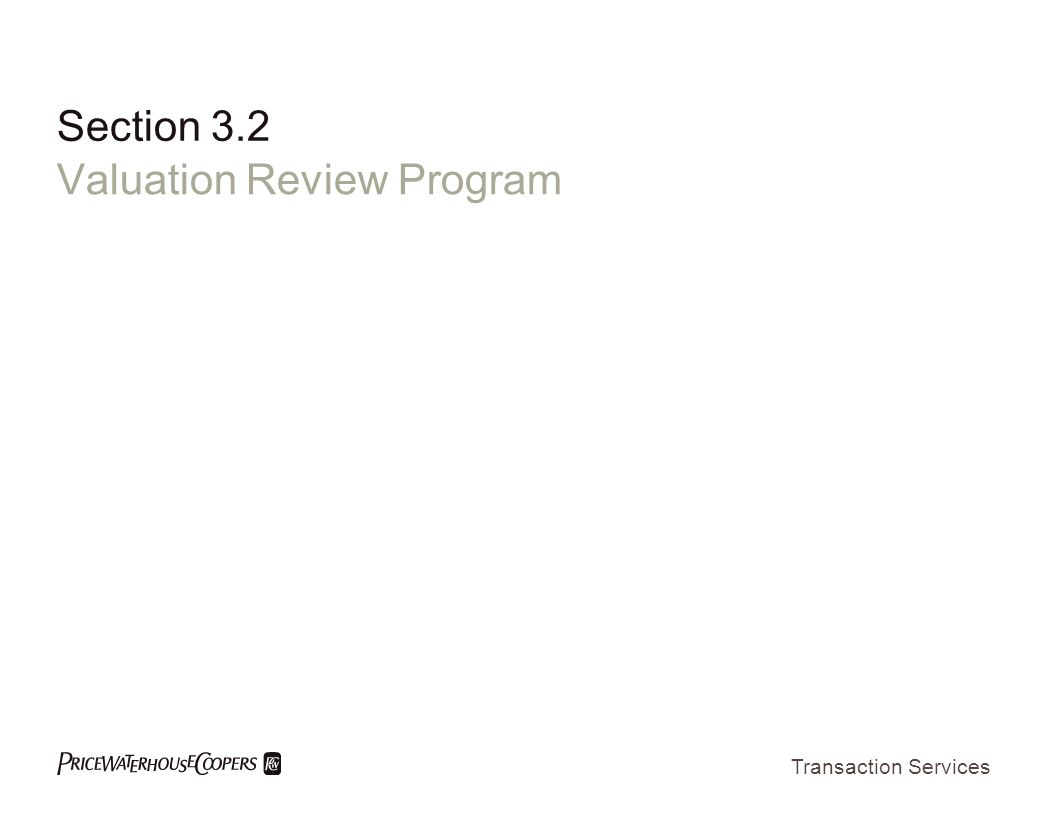 Transaction Services Section 3.2 Valuation Review Program