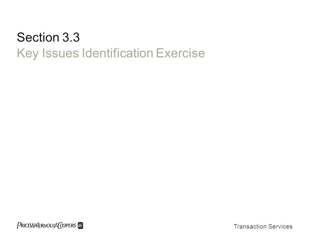 Transaction Services Section 3.3 Key Issues Identification Exercise