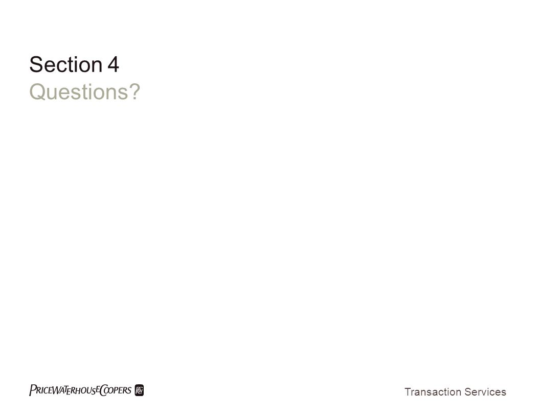 Transaction Services Section 4 Questions?