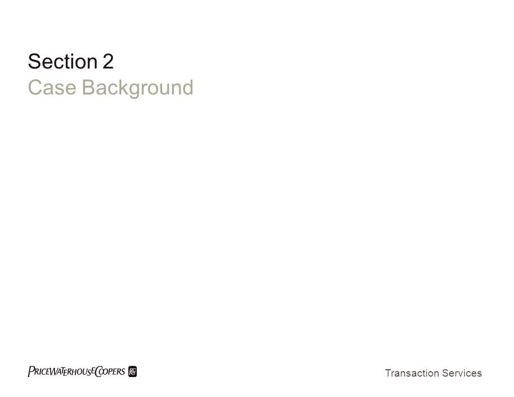Transaction Services Section 2 Case Background